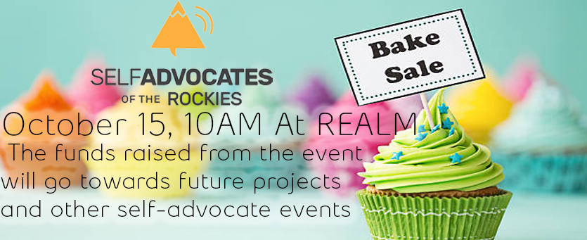 The Self-Advocates of the Rockies Auction and Bake Sale